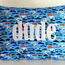 'Dude' Cushion