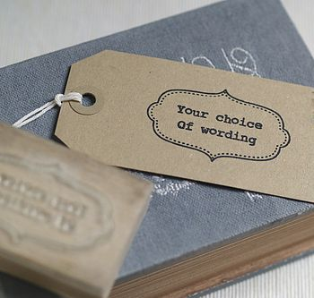 'Your Choice Of Wording' Rubber Stamp