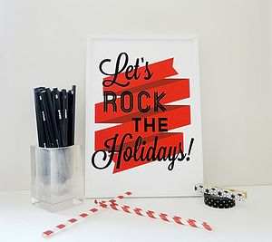 'Let's Rock The Holidays' Art Print