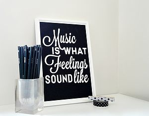 'Music Is What Feelings Sound Like' Art Print