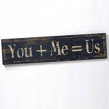 Wooden Vintage You Me Us Sign
