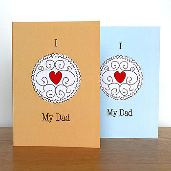 'I Love My Dad' Biscuit Birthday Card