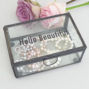 'Hello Beautiful' Glass Jewellery Box