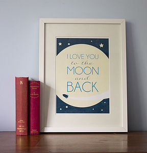 'I Love You To The Moon And Back' A4 Print - children's pictures & paintings