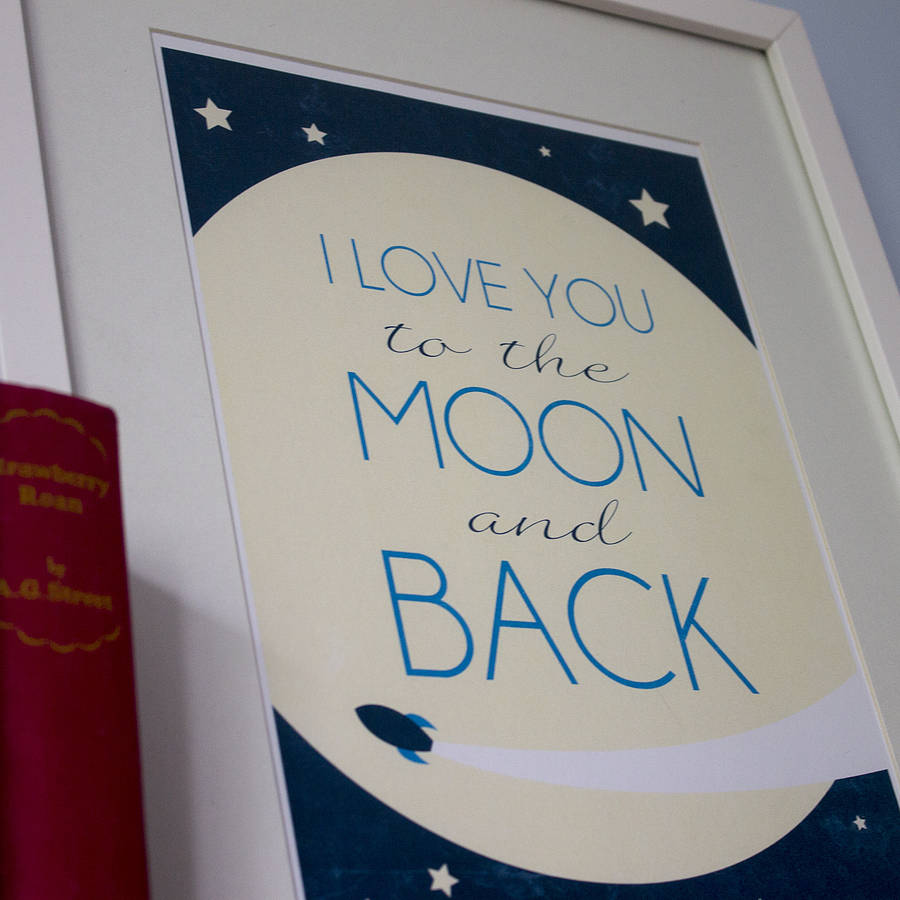 39 i love you to the moon and back 39 a4 print by lovely cuppa. Black Bedroom Furniture Sets. Home Design Ideas