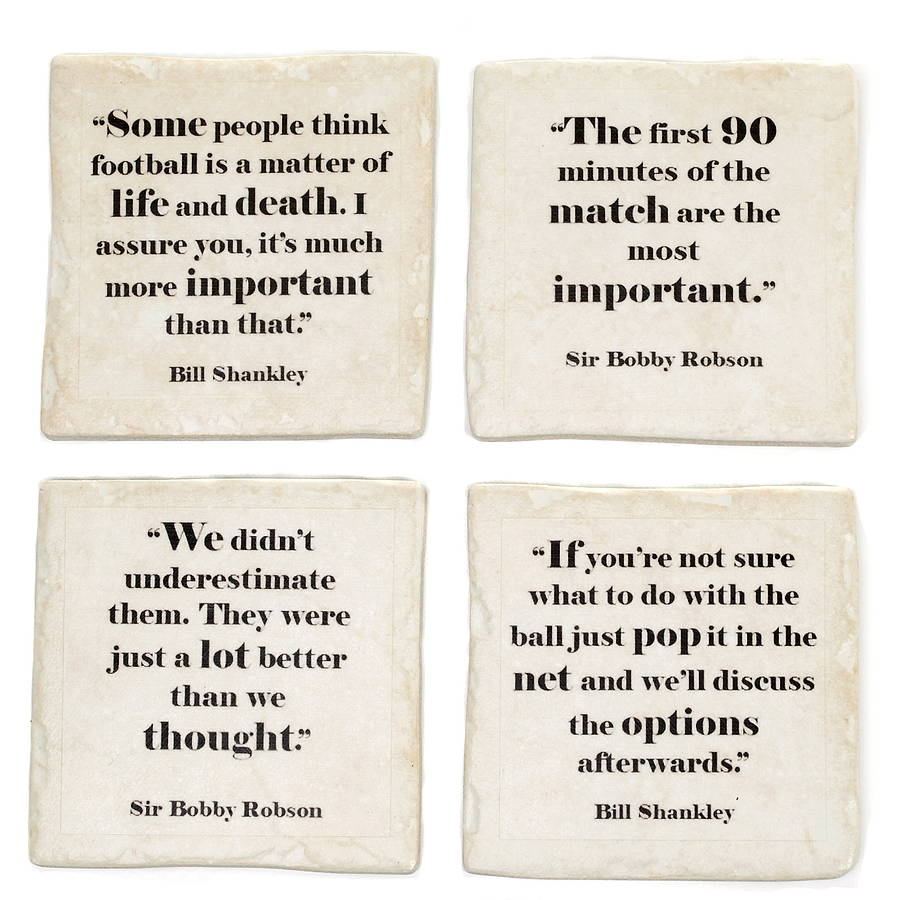 Classic Quotes Set Of Four Ceramic Famous Football Quotes Coastersme And My