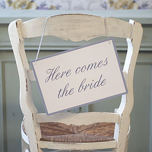 'Here Comes The Bride' Card Sign - outdoor wedding signs