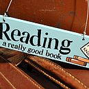 Reading A Really Good Book Wooden Sign