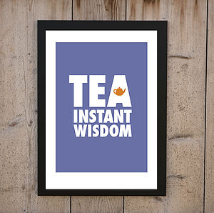 'TEA Instant Wisdom' Print - food & drink prints