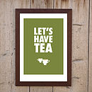 'Let's Have TEA' Print