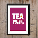 'Tea Instant Happiness' Print