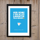 Our Home Is Run On Love…Tea' Print