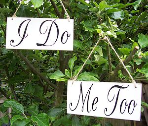 'I Do' And 'Me Too' Handmade Wedding Signs - room decorations