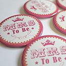 Mrs To Be Hen Celebration Badge