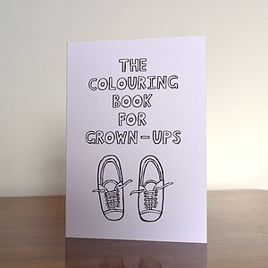 The Colouring Book For Grown Ups - books