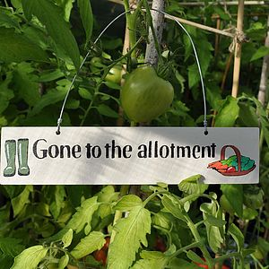 'Gone To The Allotment' Wooden Sign - art & pictures