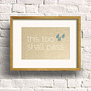 'This Too Shall Pass' Print
