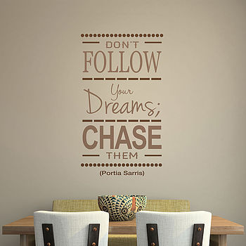 Chase Your Dreams Quote Wall Stickers