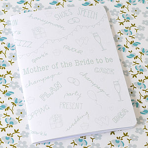 Mother Of The Bride To Be Notebook - wedding thank you gifts