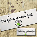 Wooden Sign 'The Fish Has Been Fed'