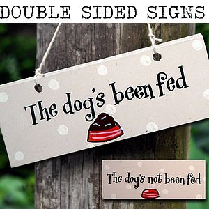 Wooden Sign 'The Dog's Been Fed' - art & decorations
