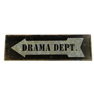 Drama Dept Arrow Sign - decorative accessories