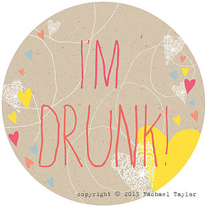 I'm Drunk! Circle Sign - decorative accessories