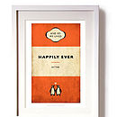 'And So We Lived Happily Ever After' Print