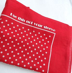 'Use This Not Your Sleeve' Spot Handkerchief - handkerchiefs