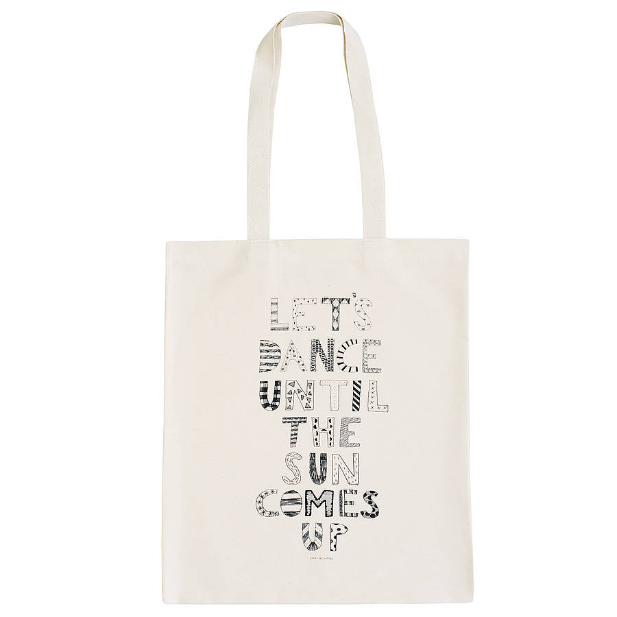 Let S Dance Until The Sun Comes Up Tote Bag
