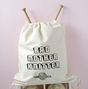 'Bad Mother' Drawstring Knitting Bag