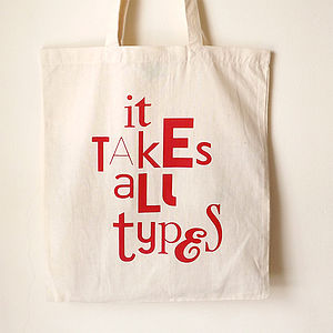 Designer Tote Bag 'It Takes All Types'