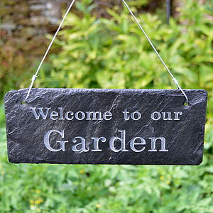 'Welcome to my Garden' Engraved Slate Sign