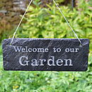 Thumb engraved slate welcome to my garden sign
