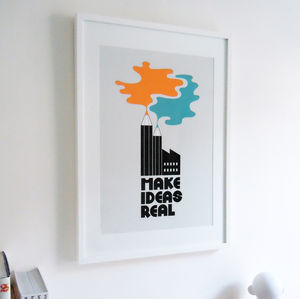 'Make Ideas Real' Graphic Art Print - architecture & buildings