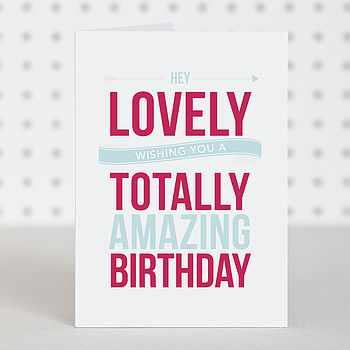 'Lovely' Birthday Card