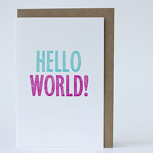 New Baby Letterpress Card 'Hello World'
