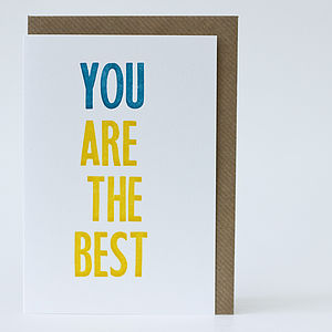 'You Are The Best' Letterpress Card