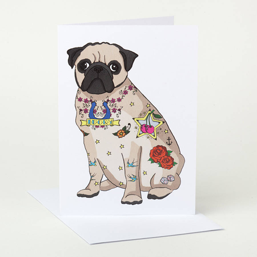 tattoo pug birthday card by pugyeah  notonthehighstreet, Birthday card