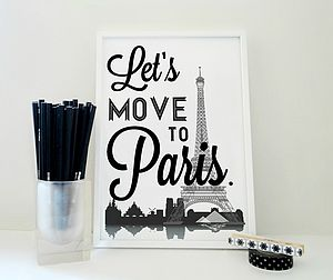 Lets Move To Paris Typography Art Print