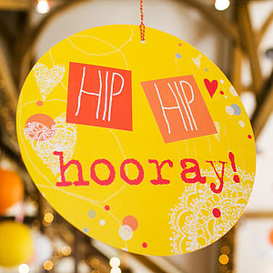 Hip Hip Hooray Circle Sign - outdoor decorations
