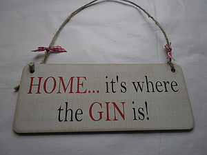 HOME… It's Where The GIN Is Vintage Wood Sign - decorative accessories
