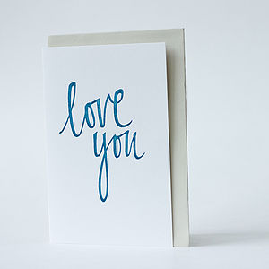 'Love You' Letterpress Calligraphy Card - anniversary cards