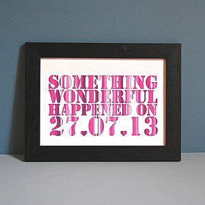 Personalised Something Wonderful Unframed Date Print - personalised