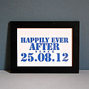 Personalised Happily Ever After Unframed Date Print