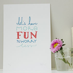 'Let's Have More Fun' Letterpress Print
