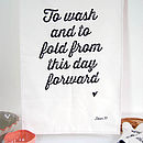 'To Wash And To Fold' Tea Towel