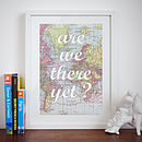 Are We There Yet? Print