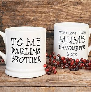 'Darling Brother' or 'Darling Sister' Mug - tableware