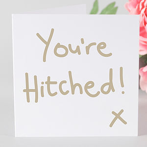 You're Hitched Wedding Card - wedding stationery